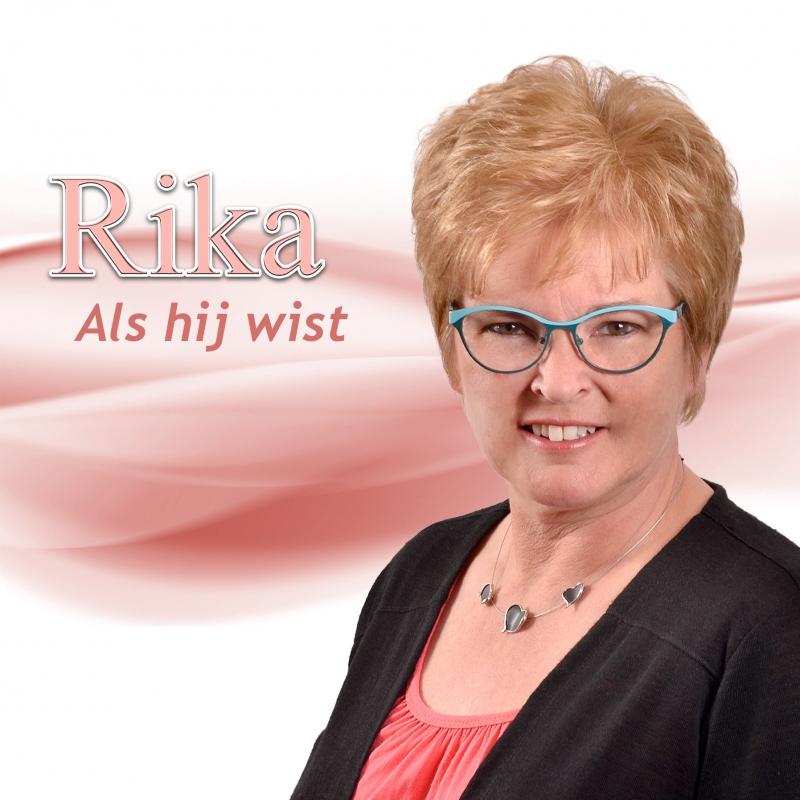 Nieuwe single van Rika draagt titel Als hij wist