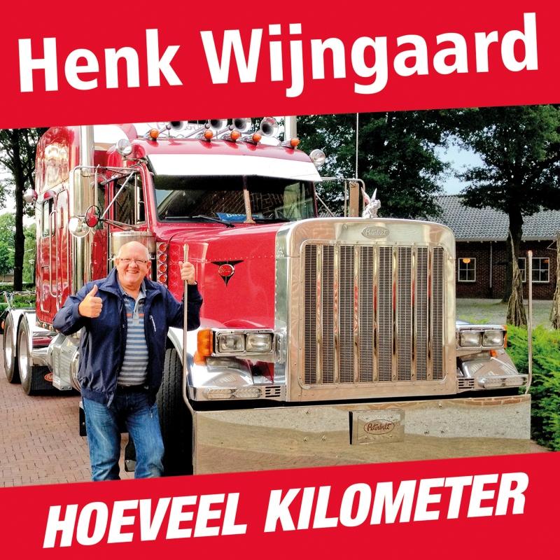 Henk Wijngaard - Hoeveel Kilometer  ( Nieuwe single )