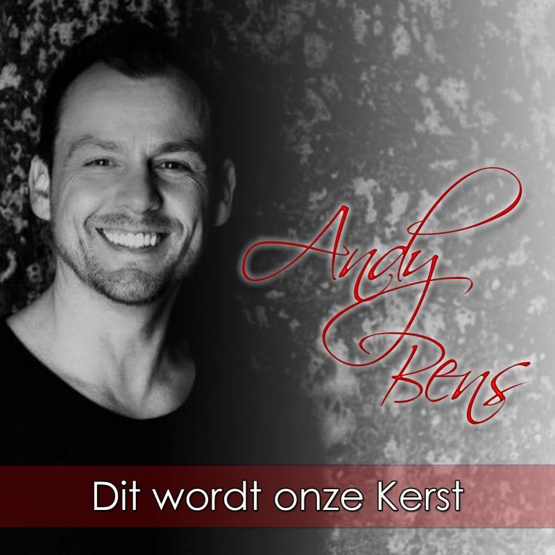 """nieuwe kerstsingle van Andy Bens """"Dit wordt onze kerst"""""""
